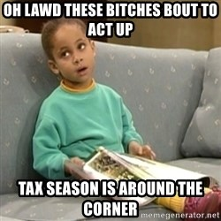 Olivia Cosby Show - oh lawd these bitches bout to act up tax season is around the corner