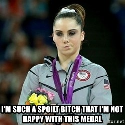 McKayla Maroney Not Impressed - I'm such a spoilt bitch that i'm not happy with this medal