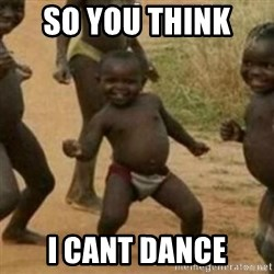 Black Kid - SO YOU THINK  I CANT DANCE