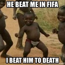 Black Kid - HE BEAT ME IN FIFA  I BEAT HIM TO DEATH
