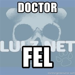 Lulz Dot Net - Doctor Fel