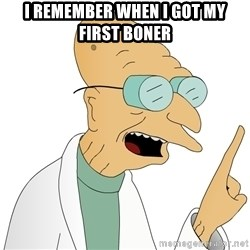 Good News Everyone - i remember when i got my first BONER