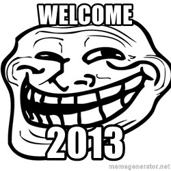 Problem Trollface - WELCOME 2013