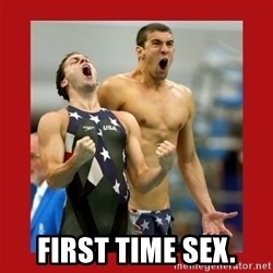 Ecstatic Michael Phelps -   first time sex.