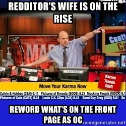 Move Your Karma - redditor's wife is on the rise reword what's on the front page as oc