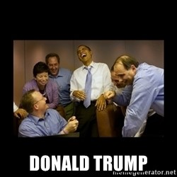 obama laughing  - donald trump