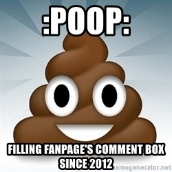 Facebook :poop: emoticon - :poop: Filling fanpage's comment box since 2012