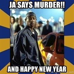 JaRule - Ja says murder!! And happy new year