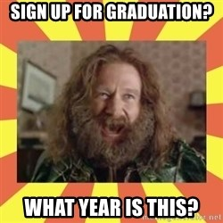 robin williams - Sign up for graduation? What year is this?