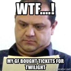 dubious history teacher - WTF....! my Gf bought tickets for twilight