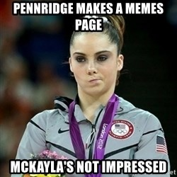 Not Impressed McKayla - Pennridge makes a memes page Mckayla's not impressed