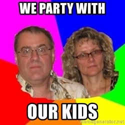 Paranoid Parents - We party with our kids
