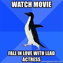 Socially Awkward Penguin - watch movie fall in love with lead actress