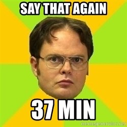 Courage Dwight - say that again 37 min
