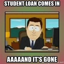 aaaand its gone - Student loan comes In Aaaaand it's gone