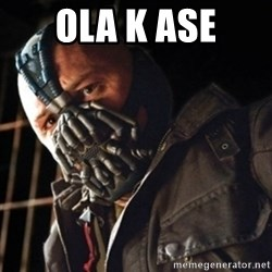Only then you have my permission to die - ola k ase