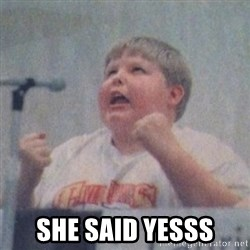 The Fotographing Fat Kid  -  SHE SAID YESSS