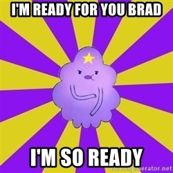 Caroçis1 - i'm ready for you brad i'm so ready