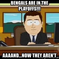 south park aand it's gone - Bengals are in the playoffs!!! aaaand...now they aren't