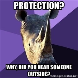 Sexually Oblivious Rhino - protection? why, did you hear someone outside?
