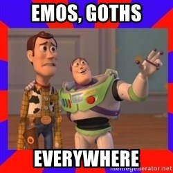 Everywhere - Emos, Goths Everywhere