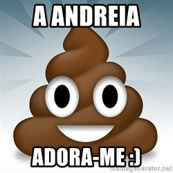 Facebook :poop: emoticon - a andreia  adora-me :)
