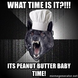 Insanity Wolf - what time is it?!!! Its peanut butter baby time!
