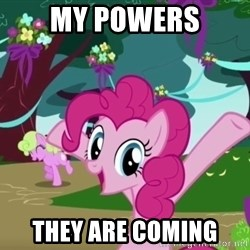 My Little Pony - My powers They are coming