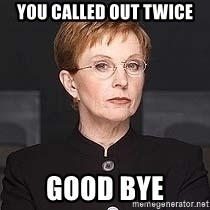 weakest link - You called out twice good bye