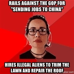 "Liberal Douche Garofalo - rails against the gop for ""sending jobs to china"" hires illegal aliens to trim the lawn and repair the roof"