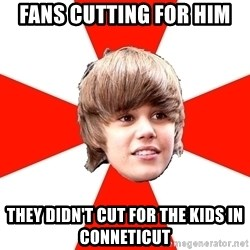Justin Bieber - Fans Cutting for him They didn't cut for the kids in conneticut