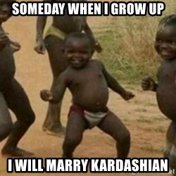 Black Kid - SOMEDAY WHEN I GROW UP I WILL MARRY Kardashian