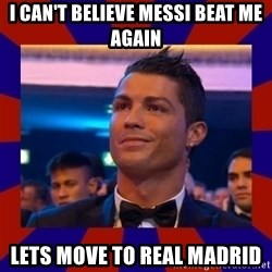 CR177 - I CAN'T BELIEVE MESSI BEAT ME AGAIN LETS MOVE TO REAL MADRID