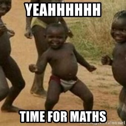 Black Kid - YEAHHHHHH TIME FOR MATHS
