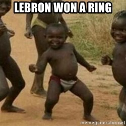 Black Kid - LEBRON WON A RING