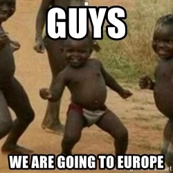 Black Kid - GUYS WE ARE GOING TO EUROPE