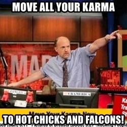 Karma Cramer - move all your karma to hot chicks and falcons!