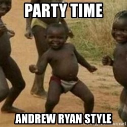 Black Kid - PARTY TIME ANDREW RYAN STYLE