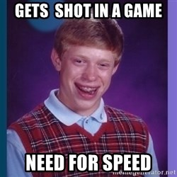 Unlucky Brian  - gets  shot in a game need for speed
