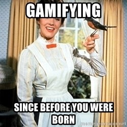 Mary Poppins - gamifying since before you were born