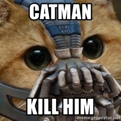 bane cat - catman kill him