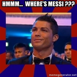 CR177 - HMMM...  WHERE'S MESSI ???