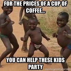 african children dancing - for the prices of a cup of coffee... you can help these kids party