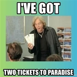 eddie money - I've got two tickets to paradise