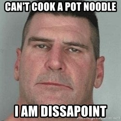i am disappoint - Can't cook a pot noodle  I am dissapoint