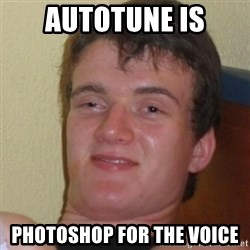Stoner Stanley - Autotune is Photoshop for the voice