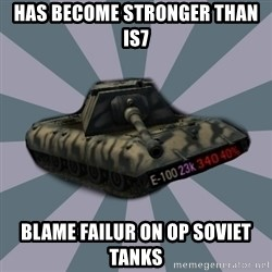 TERRIBLE E-100 DRIVER - has become stronger than is7 blame failur on op soviet tanks