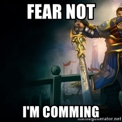 Garen - FeAr not I'm comming