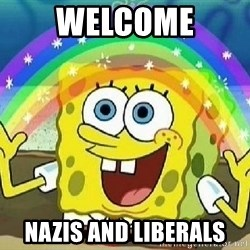 Imagination - welcome nazis and liberals