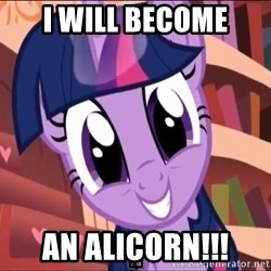 Twilight MLP FIM - i will become an alicorn!!!